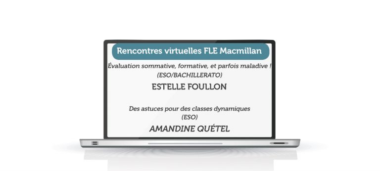 RENCONTRE VIRTUELLE FLE MACMILLAN – AVRIL