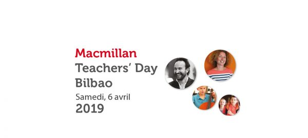 MACMILLAN TEACHERS' DAY BILBAO – AVRIL 2019
