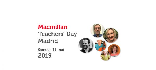 MACMILLAN TEACHERS' DAY MADRID - MAI 2019