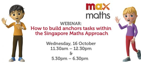 WEBINAR: How to build anchors tasks within the Singapore Maths Approach