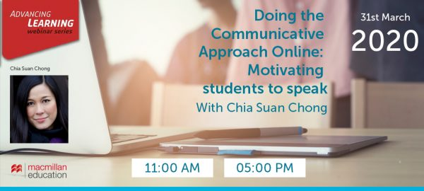 Chia Suan Chong - Doing the Communicative Approach Online: Motivating students to speak