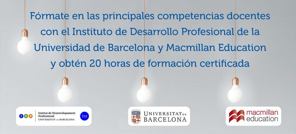 Instituto de Desarrollo Profesional de la Universidad de Barcelona y Macmillan Education
