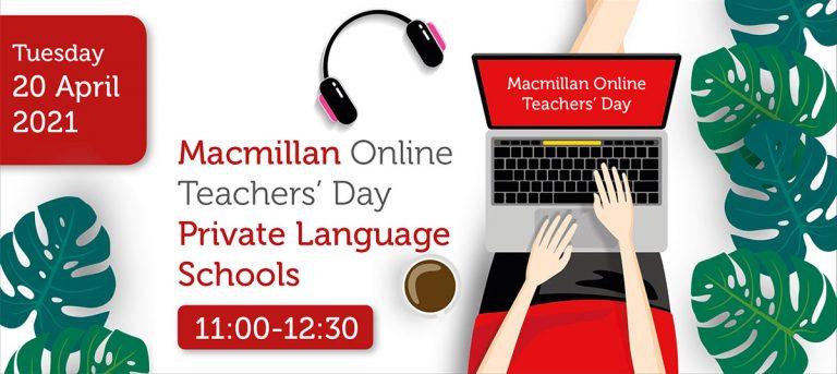 MACMILLAN ONLINE TEACHERS' DAY PRIVATE LANGUAGE SCHOOLS