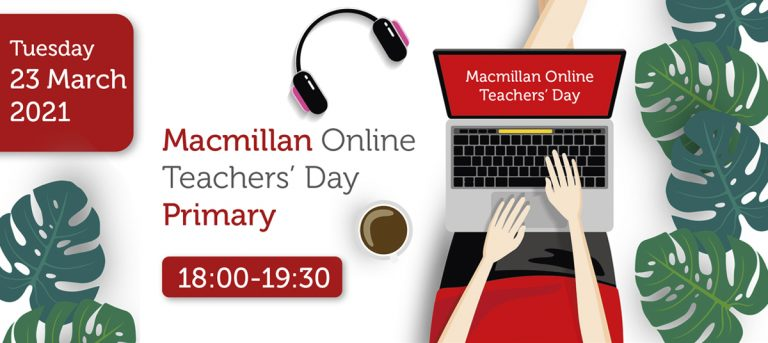 MACMILLAN ONLINE TEACHERS' DAY PRIMARY