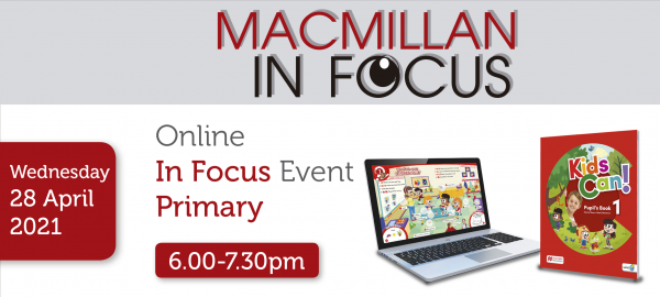 Macmillan Online Primary IN FOCUS Kids Can!