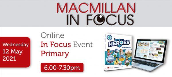 Macmillan Online Primary IN FOCUS Heroes