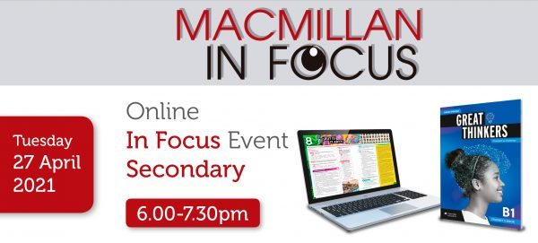 Macmillan Online Secondary IN FOCUS Great Thinkers