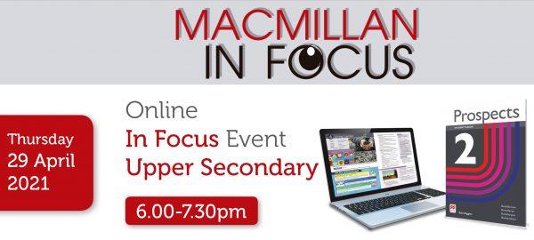 Macmillan Online Upper Secondary IN FOCUS Prospects