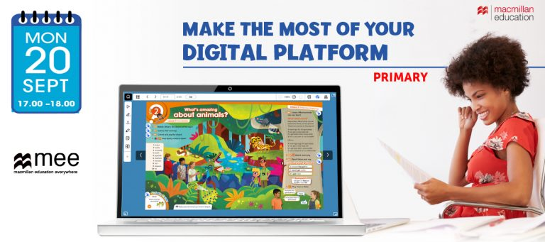 Make the most of your digital platform- Macmillan Primary Session